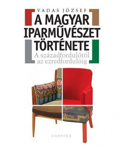 Vadas József - A magyar iparművészet története