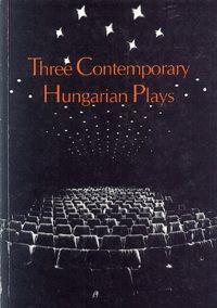 Bereményi Géza - Three Contemporary Hungarian Plays