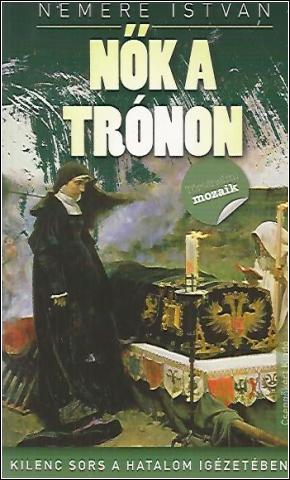 Nemere István - Nők a trónon