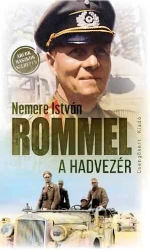 Nemere István - Rommel a hadvezér