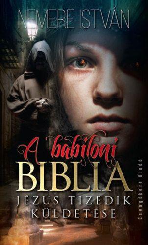 Nemere István - A babiloni biblia