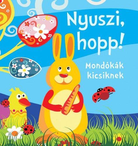 Bogos Katalin - Nyuszi, hopp!-Mondókák kicsiknek