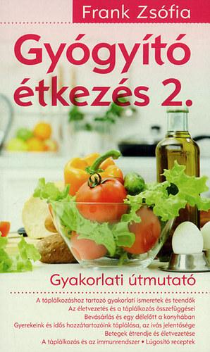 Frank Zsófia - Gyógyító étkezés 2.