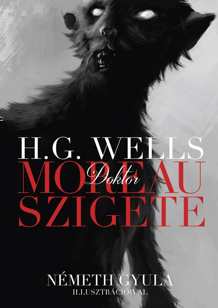 H.G. Wells - Dr. Moreau szigete