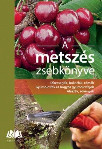 Kovács Ferenc - A metszés zsebkönyve