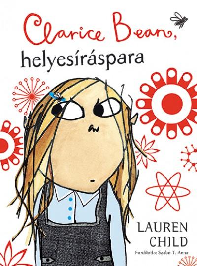 Lauren Child - Clarice Beab, helyesíráspara