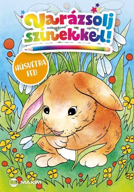 Illusztrátor: Falcione Sarolta - Varázsolj színekkel! – Húsvétra fel!