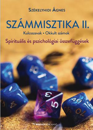 Székelyhidi Ágnes - Számmisztika II.