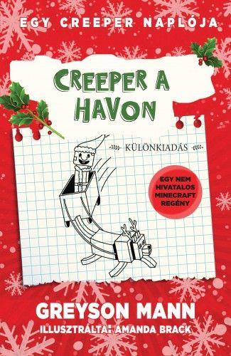 Creeper a havon - Egy creeper naplója 3.