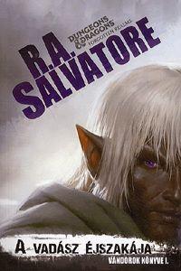 R. A. Salvatore - A vadász éjszakája