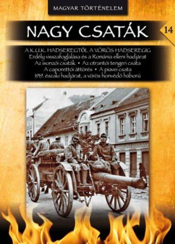 Balla Tibor - A k.u.k. hadseregtől a Vörös Hadseregig - Nagy csaták 14.
