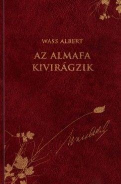 Wass Albert - Az almafa kivirágzik - Novellák, karcolatok