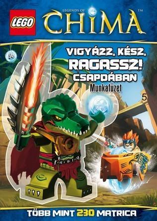 Vigyázz, kész, ragassz! - Csapdában - LEGO® Legends of Chima™  matricás munkafüzet