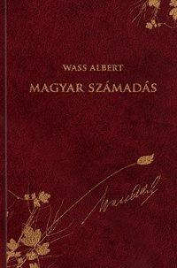 Wass Albert - Magyar számadás - Wass Albert díszkiadás 47.