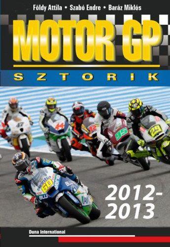 Földy Attila - Motor GP sztorik 2012-2013