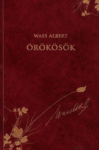Wass Albert - Örökösök - Wass Albert díszkiadás 35.