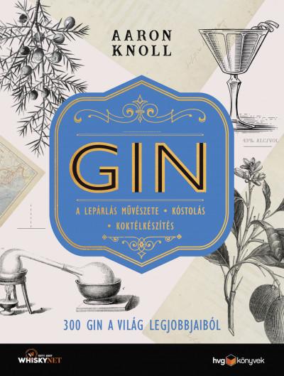 Aaron Knoll - GIN