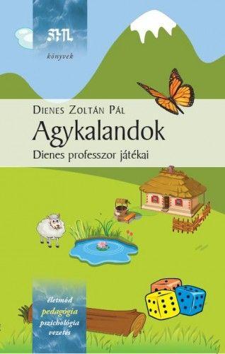 Dienes Zoltán Pál - Agykalandok - Dienes professzor játékai