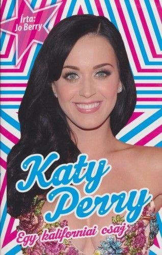 Jo Berry - Katy Perry - Egy kaliforniai csaj