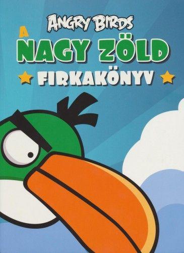 Angry Birds - A nagy zöld firkakönyv