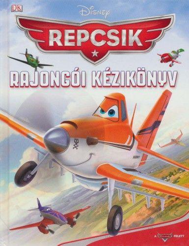 Repcsik - Rajongói kézikönyv