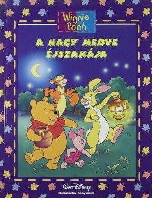 Makay László - Micimackó - A nagy medve éjszakája