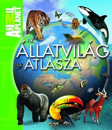 Jinny Johnson - Animal Planet - Az állatvilág atlasza