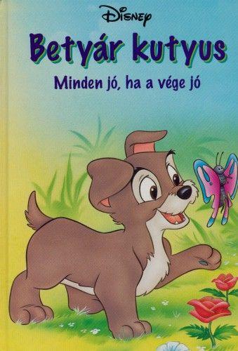Betyár kutyus - Minden jó, ha a vége jó