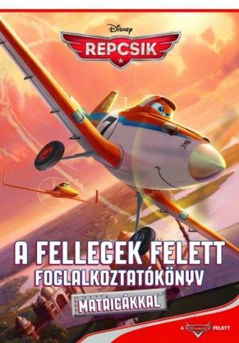 Disney Repcsik - A fellegek felett foglalkozatótkönyv