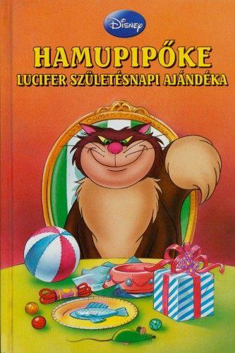 Hamupipőke - Lucifer Születésnapi Ajándéka