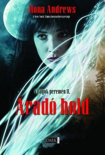 Ilona Andrews - Világok peremén - Áradó hold