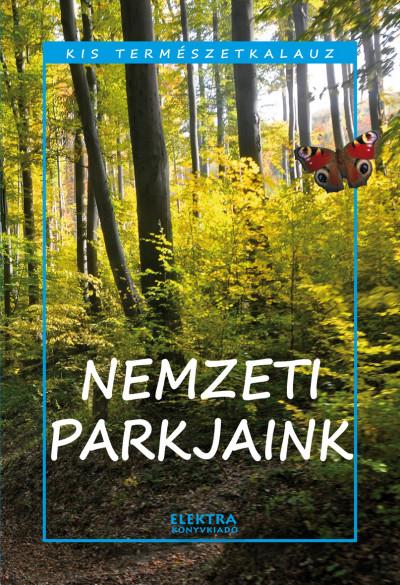 Bernáth István - Nemzeti parkjaink