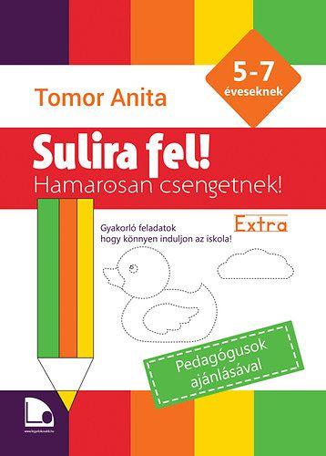 Tomor Anita - Sulira fel! - Hamarosan csengetnek - Extra