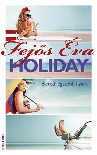 Fejős Éva - Holiday