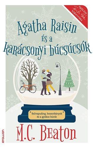 M. C. Beaton  - Agatha Raisin és a karácsonyi búcsúcsók