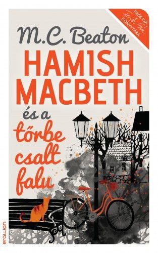 M. C. Beaton  - Hamish Macbeth és a tőrbe csalt falu