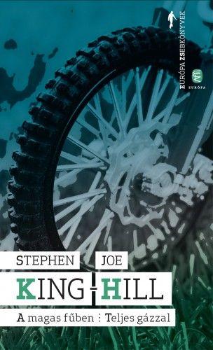 Stephen King - A magas fűben - Teljes gázzal