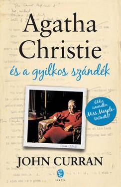 John Curran - Agatha Christie és a gyilkos szándék