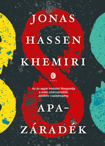Jonas Hassen Khemiri - Apazáradék