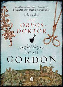 Noah Gordon - Az orvosdoktor
