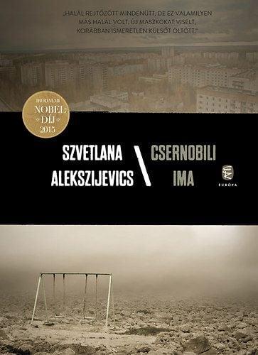 Szvetlana Alekszijevics - Csernobili ima