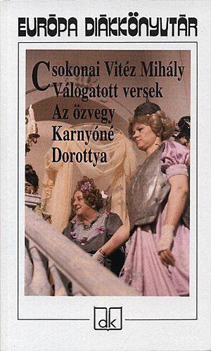 Csokonai Vitéz Mihály - Az özvegy Karnyóné; Dorottya