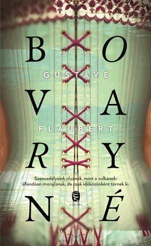 Gustave Flaubert - Bováryné