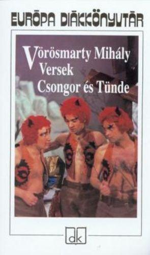 Vörösmarty Mihály - Versek - Csongor és Tünde