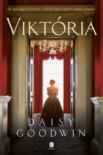 Daisy Goodwin - Viktória