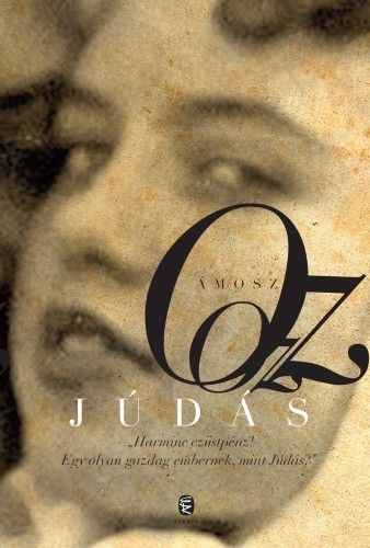 Ámosz Oz - Júdás