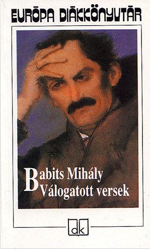 Babits Mihály - Válogatott versek - Babits Mihály