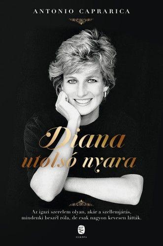 Antonio Caprarica - Diana utolsó nyara