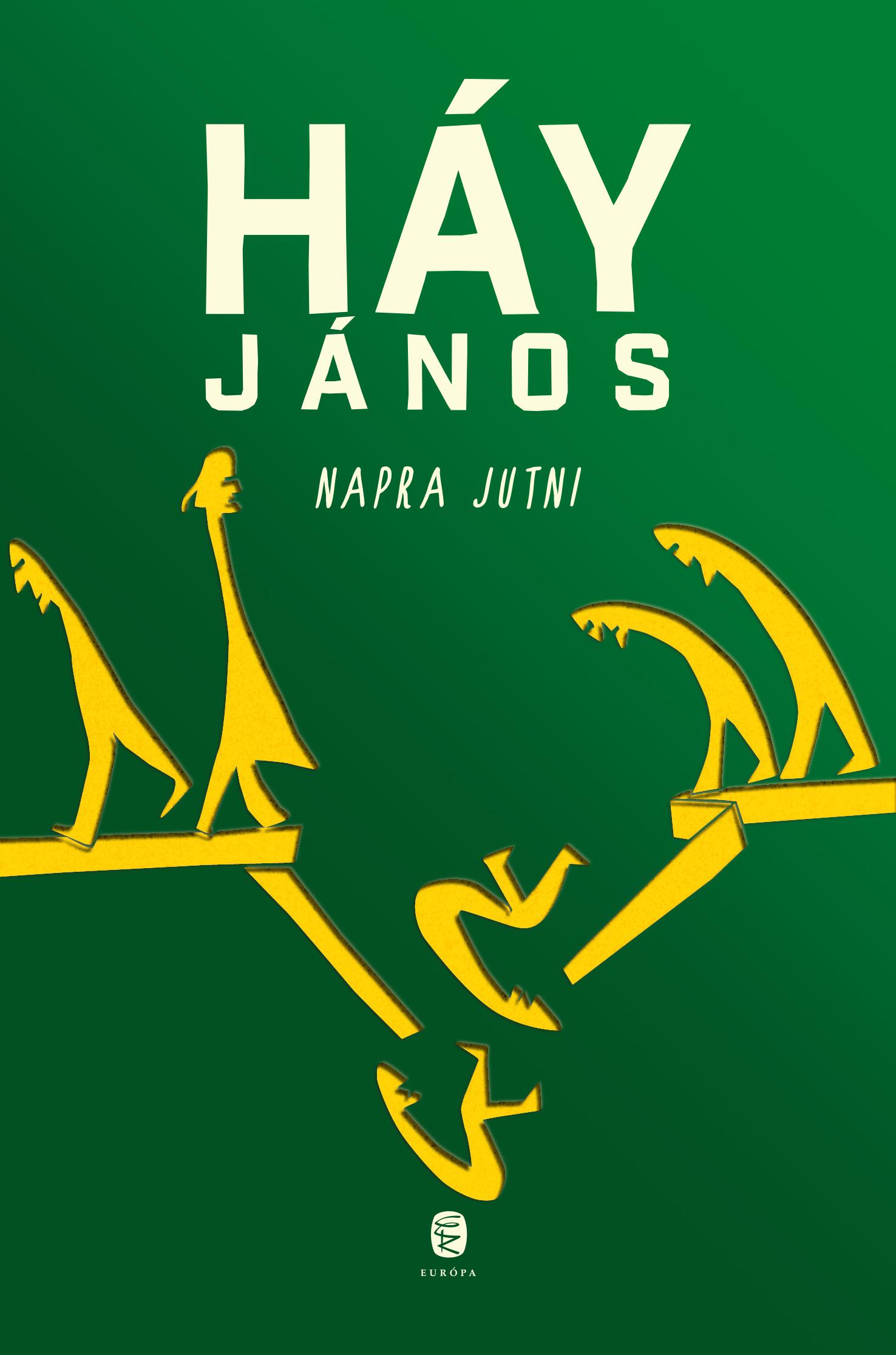 Háy János - Napra jutni