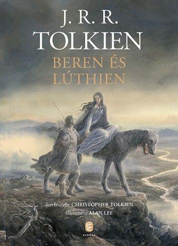 J. R. R. Tolkien - Beren és Lúthien